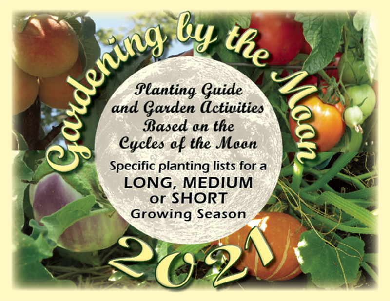 Gardening by the Moon 2021 Planting Guide