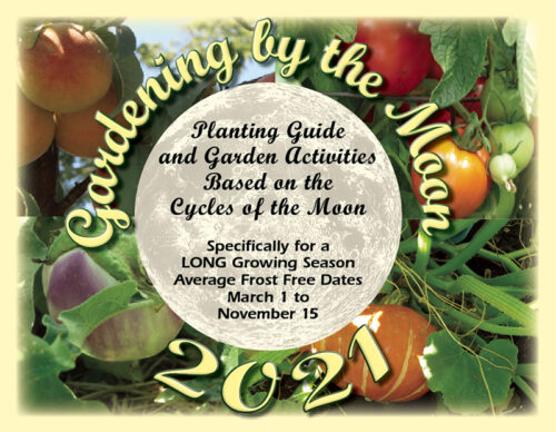 Gardening by the Moon for a Long season