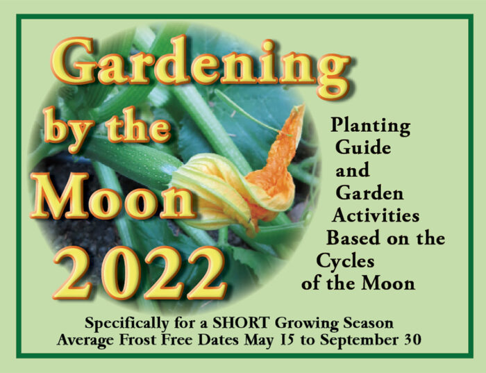 Gardening by the Moon 2022 for a Short season